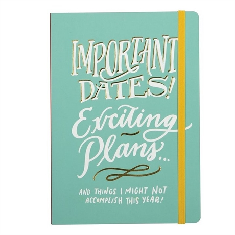 IMPORTANT DATES EXCITING PLANS PLANNER